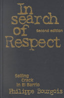 In search of respect : selling crack in El Barrio /