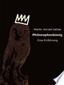 Philosophenkönig – eine Einführung