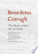 Benedetto Cotrugli – The Book of the Art of Trade