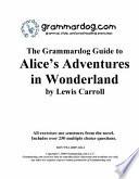 Grammardog Guide to Alice s Adventures in Wonderland