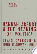 Hannah Arendt and the Meaning of Politics