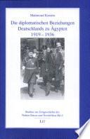 Die diplomatischen Beziehungen Deutschlands zu Ägypten, 1919-1936