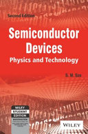 SEMICONDUCTOR DEVICES  PHYSICS AND TECHNOLOGY  2ND ED