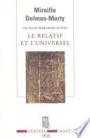 Le Relatif Et L Universel Les Forces Imaginantes Du Droit 1