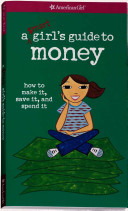 A  mart Girl s Guide to Money