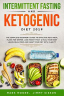 Intermittent Fasting And Ketogenic Diet 2019