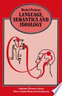 Language  Semantics and Ideology