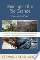 Reining in the Rio Grande