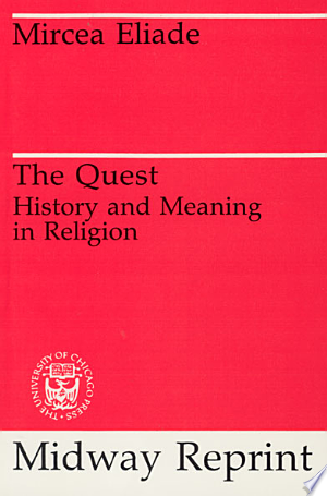 The Quest: History and Meaning in Religion - ISBN:9780226203867