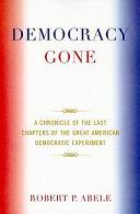 Democracy Gone