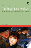 Social History Of Art Volume 4
