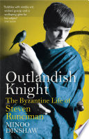 Outlandish Knight by Minoo Dinshaw