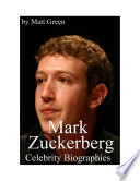 Celebrity Biographies   The Amazing Life Of Mark Zuckerberg   Biography Series