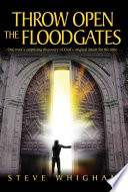 Throw Open The Floodgates