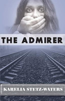 The Admirer Book Cover
