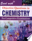 Excel With Objective Questions In Chemistry