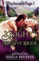 Knight's Elusive Bride The Epic Adventures Of The Beaumont Brothers Unfold