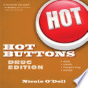 Hot Buttons Drug Edition