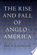 The Rise and Fall of Anglo America