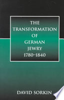 The Transformation of German Jewry  1780 1840