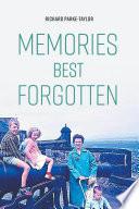 Memories Best Forgotten