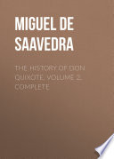 The History of Don Quixote  Volume 2  Complete