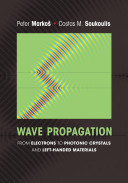 Wave Propagation : in electronic and electromagnetic systems and introduces...