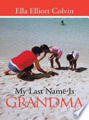 My Last Name Is Grandma : at the uncontrollable and endless flow...