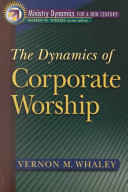 The Dynamics of Corporate Worship