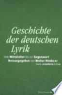 Geschichte der deutschen Lyrik vom Mittelalter bis zur Gegenwart