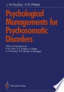 Psychological Managements for Psychosomatic Disorders