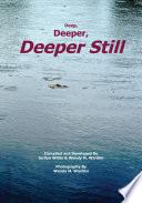 Deep  Deeper  Deeper Still