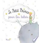 Le Petit Prince Pour Les B B S