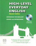 High-level Everyday English: With Audio CD