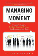 managing the moment