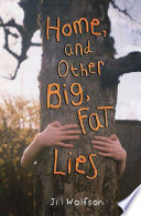 Home  and Other Big  Fat Lies