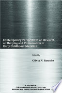 Contemporary Perspectives On Research On Bullying And Victimization In Early Childhood Education book