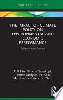The Impact of Climate Policy on Environmental and Economic Performance