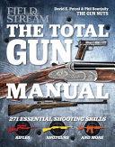The Total Gun Manual  Field   Stream