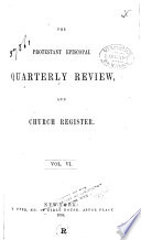 The Protestant Episcopal Quarterly Review  and Church Register