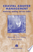 Coastal Aquifer Management Monitoring  Modeling  and Case Studies