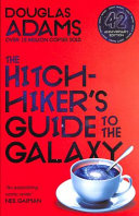 The Hitchhiker s Guide to the Galaxy  Hitchhiker s Guide to the Galaxy Book 1 Book PDF