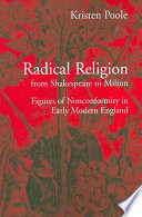 radical religion from shakespeare to milton