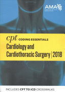 CPT Coding Essentials for Cardiology & Cardiothoracic Surg 2018
