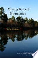 Moving Beyond Boundaries
