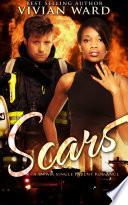 Scars  A BWWM Single Parent Romance Novel