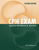 CPH Exam Quick Reference Review