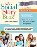 The New Social Story Book  Revised and Expanded 15th Anniversary Edition
