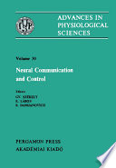 Neural Communication and Control