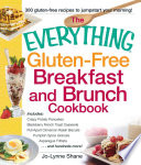 The Everything Gluten Free Breakfast and Brunch Cookbook
